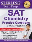 Sterling Test Prep SAT Chemistry Practice Questions: High Yield SAT Chemistry Questions with Detailed Explanations Cover Image