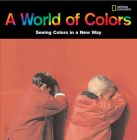 A World of Colors: Seeing Colors in a New Way Cover Image
