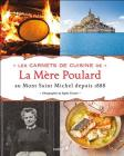 The Beautiful Story of Mont-Saint-Michel: With 88 Recipes from Mère Poulard Cover Image