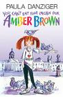You Can't Eat Your Chicken Pox, Amber Brown Cover Image