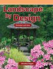 Landscape by Design: Perimeter and Area (Mathematics Readers) Cover Image
