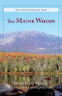The Maine Woods (Literary Naturalist) Cover Image