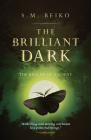The Brilliant Dark: The Realms of Ancient, Book 3 Cover Image