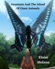 Anastasia And The Island Of Giant Animals Cover Image