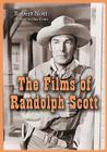 The Films of Randolph Scott Cover Image