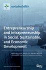 Entrepreneurship and Intrapreneurship in Social, Sustainable, and Economic Development Cover Image