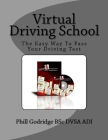 Virtual Driving School: The Easy Way To Pass Your Driving Test Cover Image