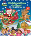 Fisher-Price Little People: Christmastime Is Here! (Lift-the-Flap) Cover Image