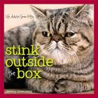 Stink Outside the Box: Life Advice from Kitty Cover Image