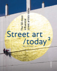 Street Art Today II: The 50 Most Influential Street Artists Roday Cover Image
