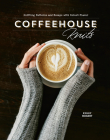 Coffeehouse Knits: Knitting Patterns and Essays with Robust Flavor Cover Image
