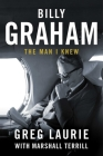 Billy Graham: The Man I Knew Cover Image