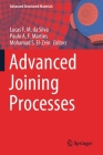 Advanced Joining Processes (Advanced Structured Materials #125) Cover Image