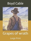 Grapes of wrath: Large Print Cover Image