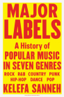 Major Labels: A History of Popular Music in Seven Genres Cover Image