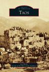 Taos (Images of America (Arcadia Publishing)) Cover Image