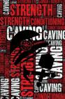 Caving Strength and Conditioning Log: Caving Workout Journal and Training Log and Diary for Caver and Instructor - Caving Notebook Tracker Cover Image