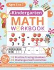 Kindergarten Math Workbook: Homeschool Kindergarten - Learning Numbers and Math for Kids Ages 5-7 - Kindergarten Workbook, 1st Grade ... (Kidergar Cover Image