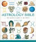 The Astrology Bible: The Definitive Guide to the Zodiac Cover Image