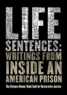 Life Sentences: Writings from Inside an American Prison Cover Image