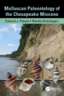 Molluscan Paleontology of the Chesapeake Miocene [With CDROM] Cover Image