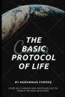 The Basic Protocol of Life: Humanity is above Everything Cover Image