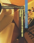 Crisis management Strategy How Predicts: Organizational Challenges (Knowledge Management) Cover Image