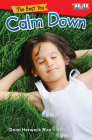 The Best You: Calm Down (Exploring Reading) Cover Image