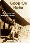Global Oil Finder: Autobiography of a Petroleum Geologist Cover Image