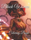Black women Coloring Book: An Adult Coloring Book Celebrating Women Cover Image