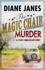 The Magic Chair Murder: A 1920s English Mystery (Black & Dod Mystery #1) Cover Image