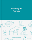 Drawing as Therapy: Know Yourself Through Art Cover Image