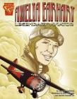 Amelia Earhart: Legendary Aviator (Graphic Biographies) Cover Image