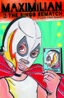 Maximilian & the Bingo Rematch (Max's Lucha Libre Adventures) Cover Image