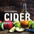 The Little Book of Cider Tips (Little Books of Tips) Cover Image