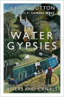 Water Gypsies: A History of Life on Britain's Rivers and Canals Cover Image