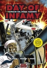 Day of Infamy: Attack on Pearl Harbor (Graphic History) Cover Image