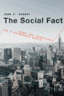 The Social Fact: News and Knowledge in a Networked World Cover Image