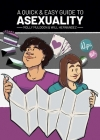 A Quick & Easy Guide to Asexuality Cover Image