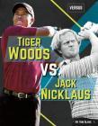 Tiger Woods vs. Jack Nicklaus (Versus) Cover Image