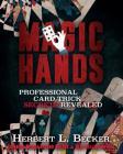 Magic Hands: Professional Card Trick Secrets Revealed Cover Image