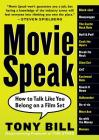 Movie Speak: How to Talk Like You Belong on a Film Set Cover Image