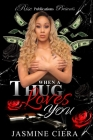When A Thug Loves You Cover Image