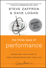 The Three Laws of Performance: Rewriting the Future of Your Organization and Your Life (Warren Bennis Signature Books) Cover Image