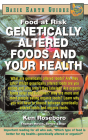 Genetically Altered Foods and Your Health: Food at Risk (Basic Earth Guides) Cover Image
