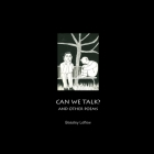 Can We Talk? and Other Poems Cover Image