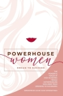 Powerhouse Women: Dream to Succeed Cover Image
