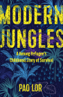 Modern Jungles: A Hmong Refugee's Childhood Story of Survival Cover Image