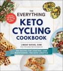 The Everything Keto Cycling Cookbook: 300 Recipes for Starting--and Maintaining--the Keto Lifestyle (Everything®) Cover Image