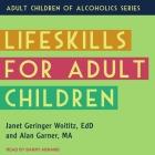 Lifeskills for Adult Children Lib/E Cover Image